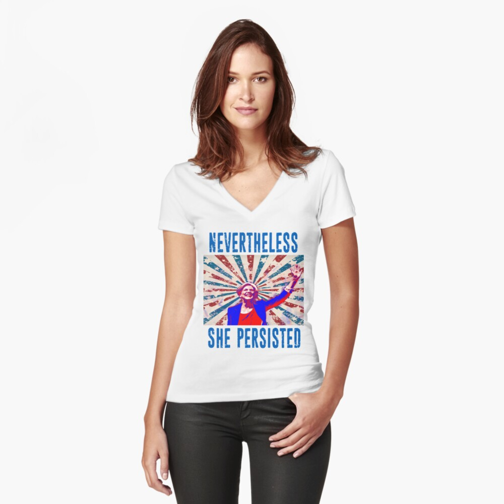 Nevertheless She Persisted Elizabeth Warren Protest Resist Women's Fitted V-Neck T-Shirt Front
