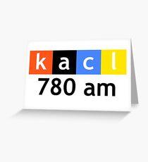 KACL 780 AM Greeting Card