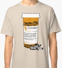 Prescription for Cowbell (outlined) Classic T-Shirt