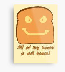 Evil Toast! Metal Print