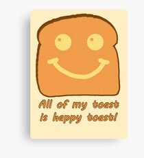 Happy Toast Canvas Print