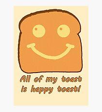 Happy Toast Photographic Print