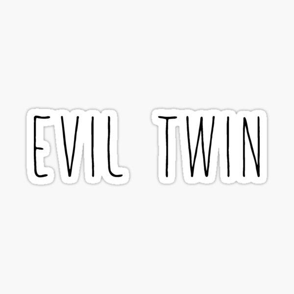 Evil Twin Sticker