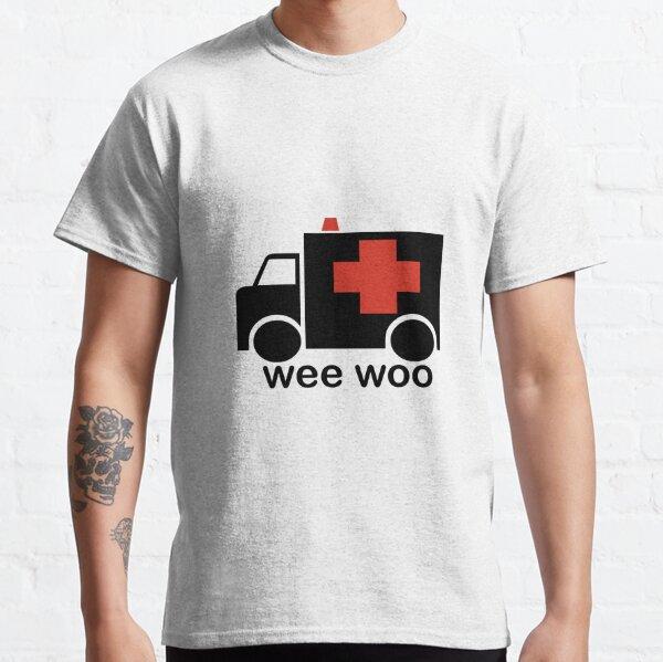Ambulance Wee Woo Large Font Classic T-Shirt