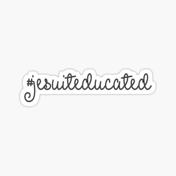 #JesuitEducated Sticker