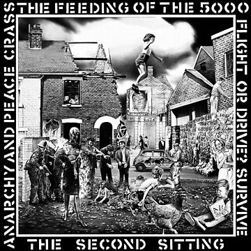 Crass - the Feeding of the 5000, Flight or Drive? Survive, the Second Sitting, Anarchy and Peace by Wyllydd