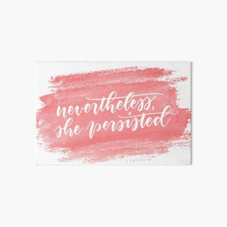 Nevertheless, she persisted (coral) Art Board Print
