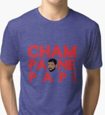 Champagne Papi - Drake Tri-blend T-Shirt