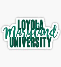 Loyola University Maryland Sticker