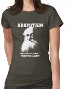 Kropotkin - Poverty is Slavery Womens Fitted T-Shirt