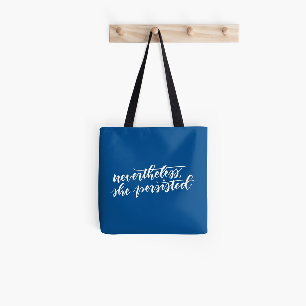 Nevertheless, she persisted (white) Tote Bag