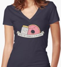 You're the sprinkles to my donut Fitted V-Neck T-Shirt