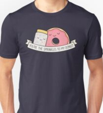You're the sprinkles to my donut Unisex T-Shirt
