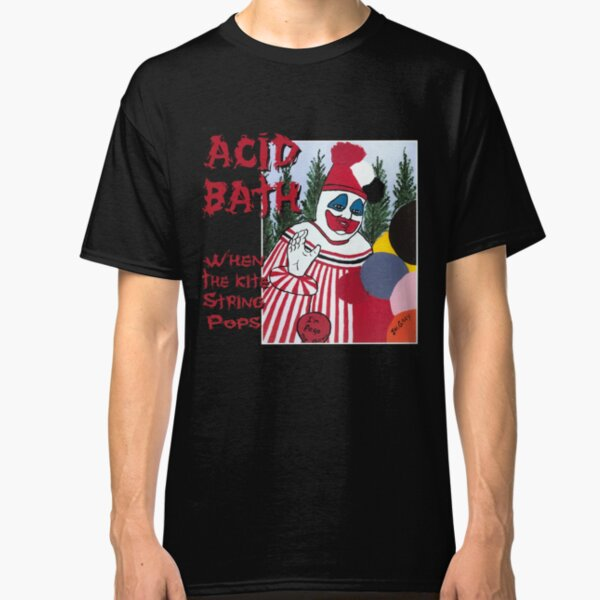 Acid Bath - When the Kite String Pops Classic T-Shirt