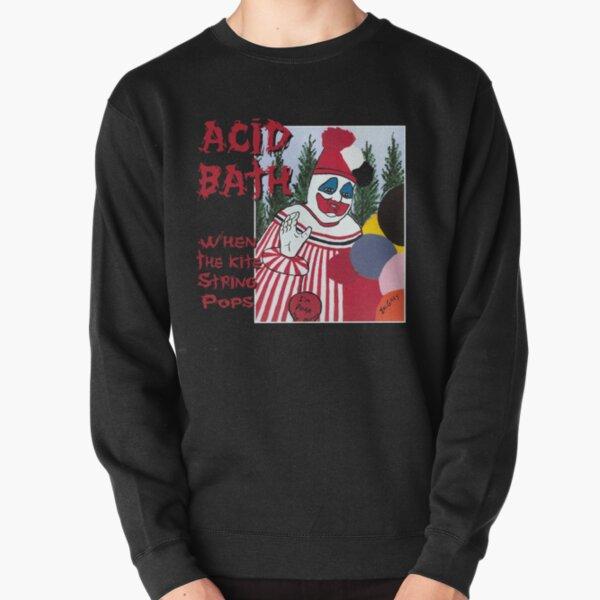 Acid Bath - When the Kite String Pops Pullover Sweatshirt