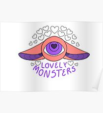 We're lovely monsters, and you are too.  Poster