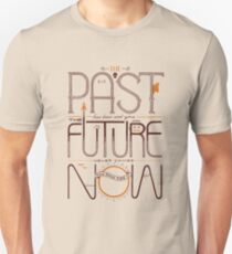 The Only Time is Now Slim Fit T-Shirt