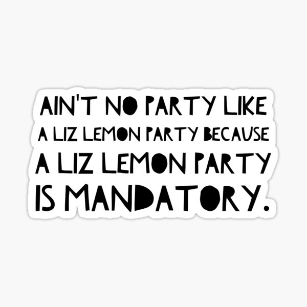 Liz Lemon Party Sticker