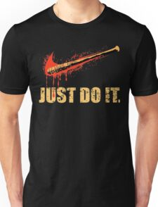 Just Do It - TWD Unisex T-Shirt