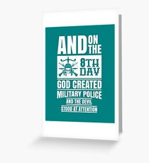 God Created Military Police copy Greeting Card