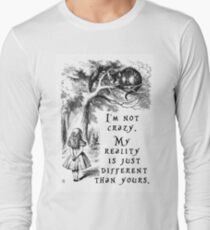 I'm not crazy Long Sleeve T-Shirt