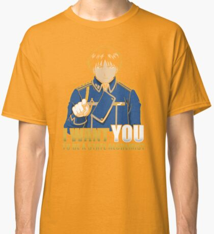 I Want You to be a State Alchemist Classic T-Shirt