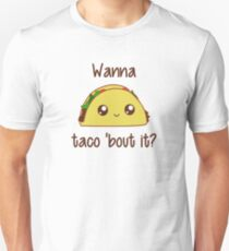 Camiseta ajustada ¿Quieres Taco 'Bout It?