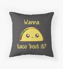Cojín ¿Quieres Taco 'Bout It?