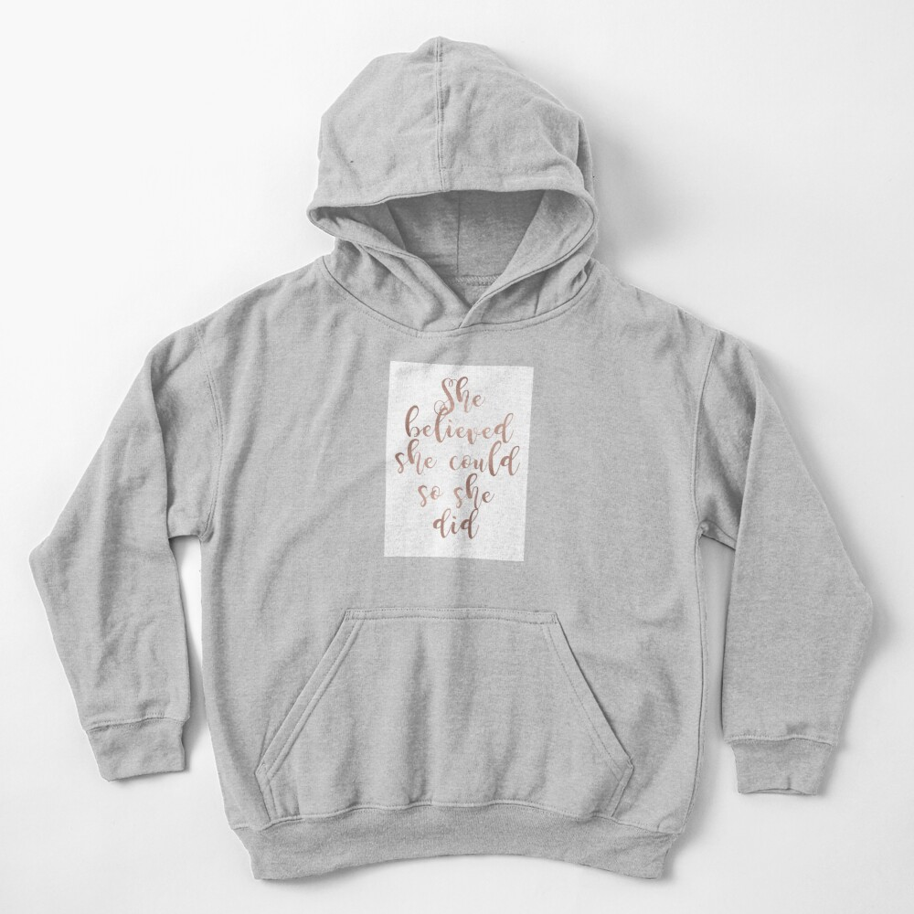 Rose gold she believed she could so she did Kids Pullover Hoodie