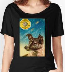 Laika the Sputnik 2 Russian Space Dog! Women's Relaxed Fit T-Shirt