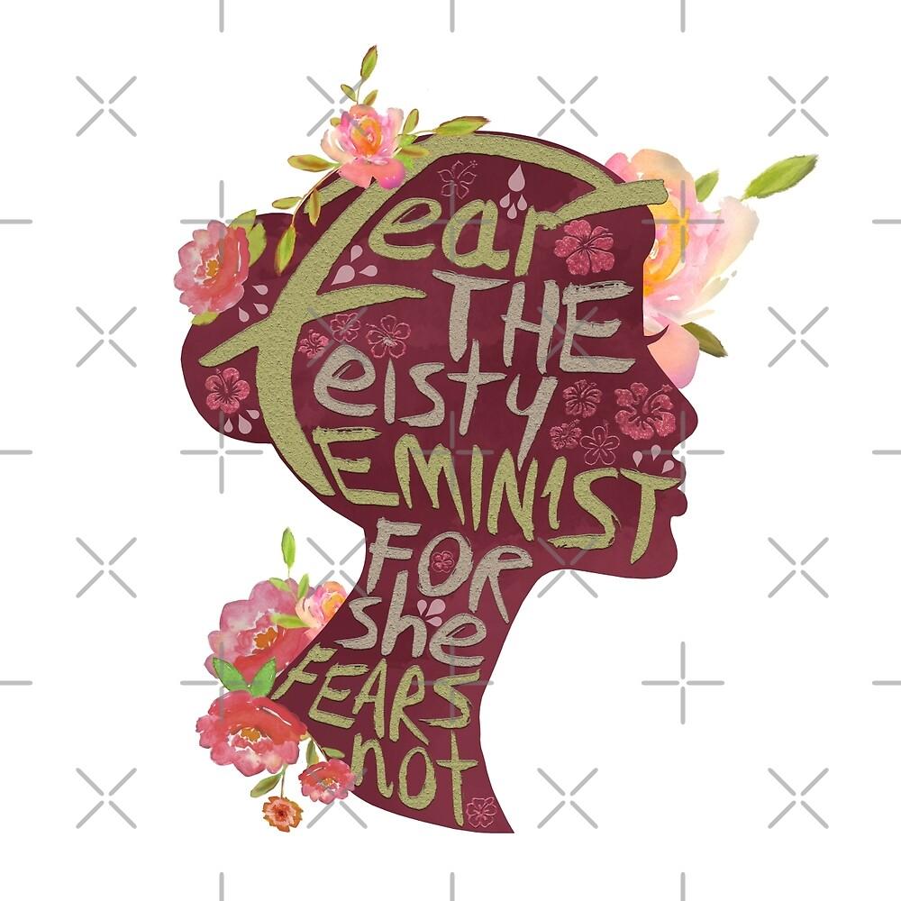 Feisty Feminist by EllunaArts