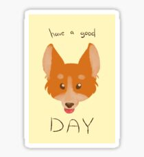 good day from corgi Sticker