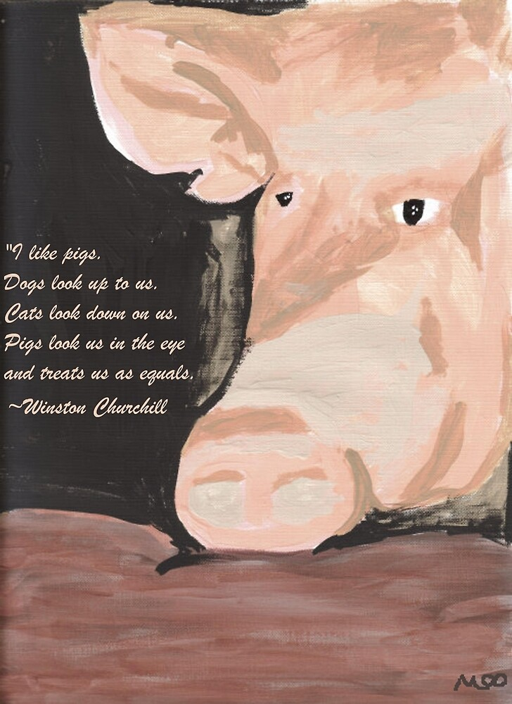 Pig Quoting Winston Churchill by hopelessmoo