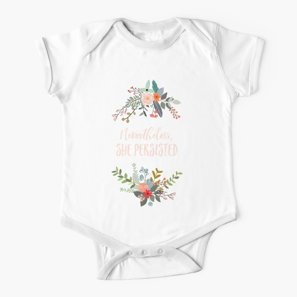 Nevertheless, She Persisted Baby One-Piece