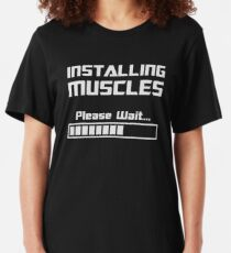 Installing Muscles Please Wait Loading Bar Slim Fit T-Shirt