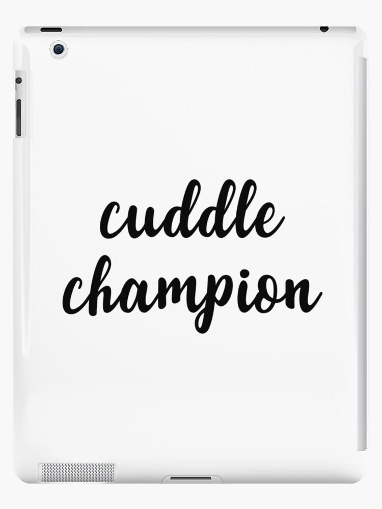 Cuddle champion by caddystar