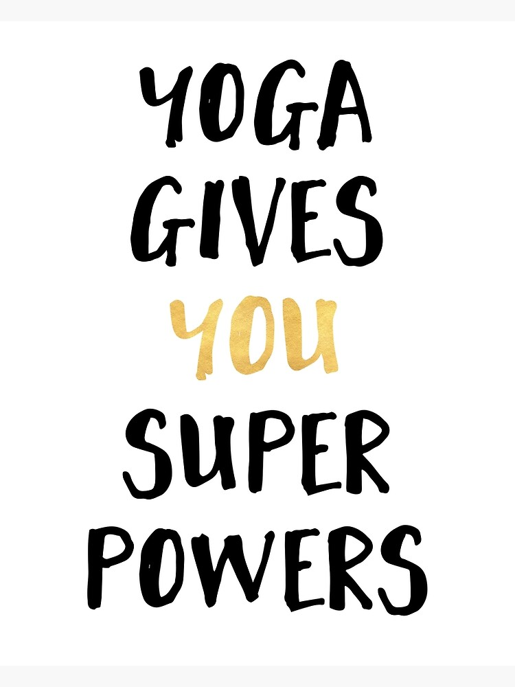 YOGA GIVES YOU SUPERPOWERS by deificusArt