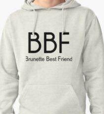 Brunette Best Friend Pullover Hoodie