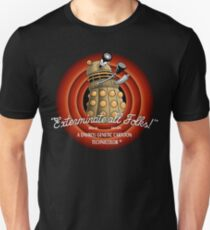 Exterminate All Folks! T-Shirt