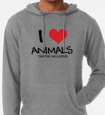 I love animals (they're delicious) Lightweight Hoodie