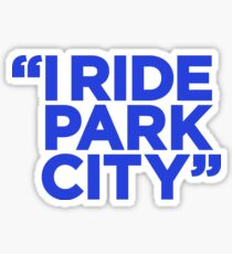 I Ride Park City (blue) Sticker