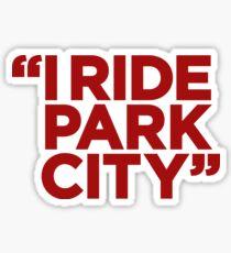 I Ride Park City (red) Sticker
