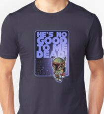 """MOVIE QUOTE """"BADASS BOUNTY HUNTER"""" Pooterbelly T-Shirt"""