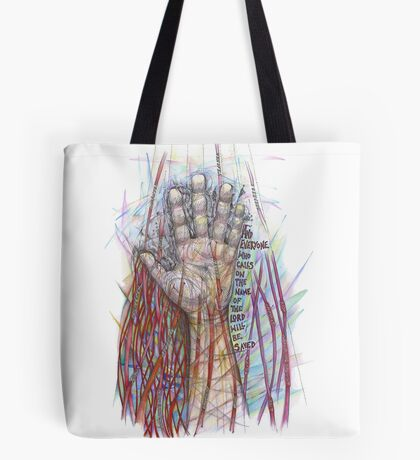The Name of the Lord (All who Call) Tote Bag