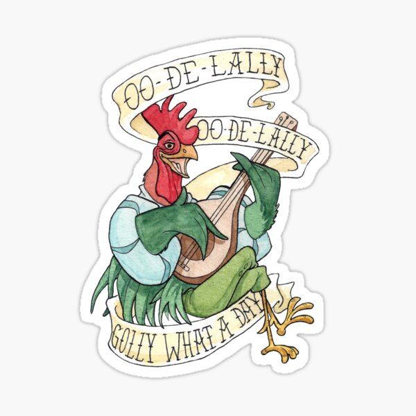Alan-A-Dale Rooster: OO-De-Lally Golly What A Day Tattoo Aquarelle Peinture Robin des Bois Sticker