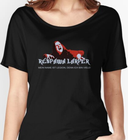 RespawnLARPer - My name is Legion Women's Relaxed Fit T-Shirt