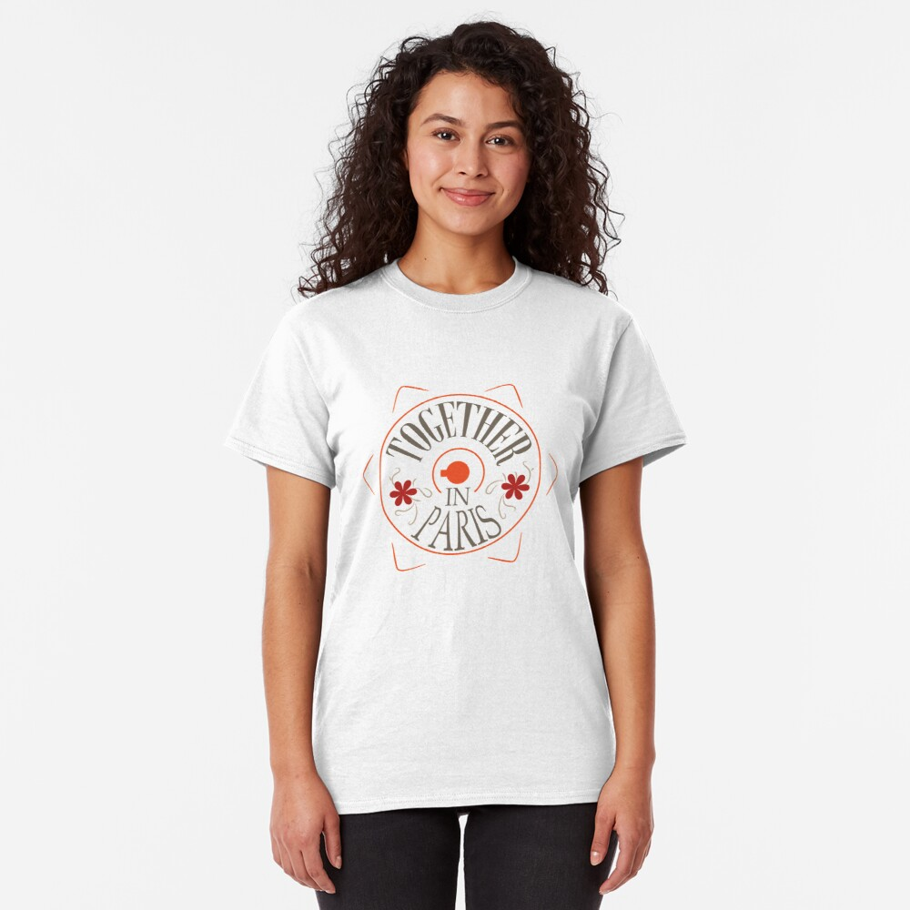 See you in Paris Classic T-Shirt