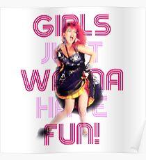Cyndi Lauper - Girls Just Wanna Have Fun Poster