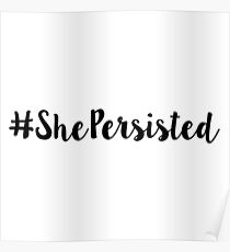 She Persisted Hashtag stickers Poster