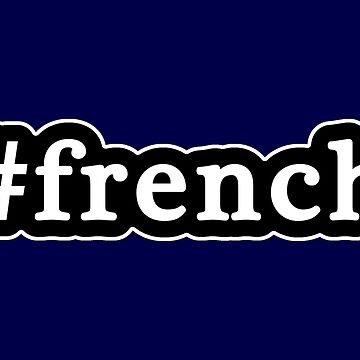 French - Hashtag - Black & White de graphix